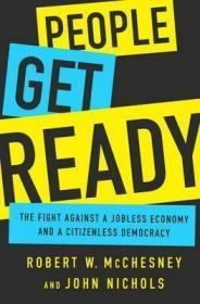 人们准备好了:与失业的经济和公民的民主作斗争 People Get Ready : The Fight Against a Jobless Economy and a Citizenless Democracy