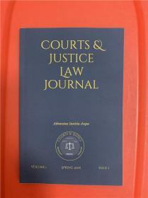 Courts & Justice Law Journal: Volume 1 Issue 1 (法院与司法:法学期刊)
