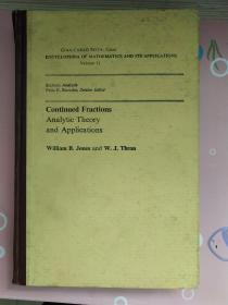 Continued Fractions: Analytic Theory and Applications (Encyclopedia of Mathematics and Its Applications, Volume. 11) 连分式的解析理论及应用  数学及其应用大全第11卷