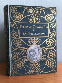 1905年漂亮布面装帧《Richard Cosway》传记,传奇袖珍画大师,初版,科士威装帧