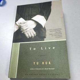 To Live:A Novel