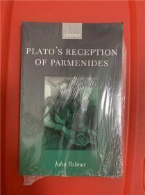 Platos Reception of Parmenides (柏拉图对巴门尼德之接受)