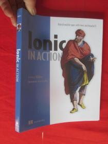 Ionic in Action:Hybrid Mobile Apps with Ionic and AngularJS   (小16开 )   【详见图】