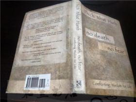 原版英法德意等原版外文 NO DEATH, NO FEAR/THICH NHAT HANH/  RIVERHEAD BOOKS 2002 大32开硬精装