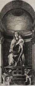19世纪晚期蚀刻铜版画 《宝座上的圣母子》—意大利威尼斯画派画家乔凡尼·贝利尼(Bellini Giovanni,1430 - 1516年)作品 37.5*28厘米