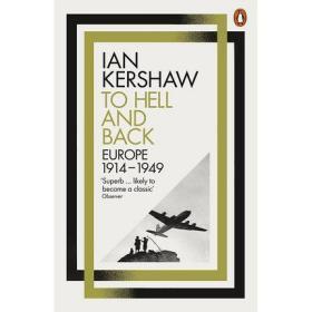 To hell and back, Europe 1914-1949 英文原版 企鹅欧洲史8·地狱之行:1914-1949 历史