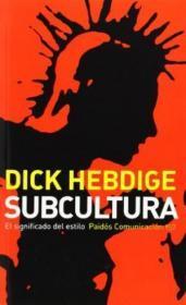 Subcultura/ Subculture