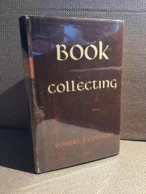 Book Collecting(罗伯特·L.科里森《漫谈藏书》,大量插图,布面精装带护封,1957年英国初版)