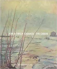 Ilya & Emilia Kabakov: The Canon