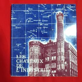 LES CHATEAUX DE LINDUSTRIE【24开本见图】外文
