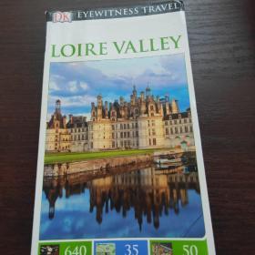 LOIRE VALLEY(卢瓦尔河谷)