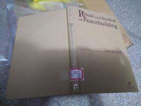 Ritual and Symbol in Peacebuilding