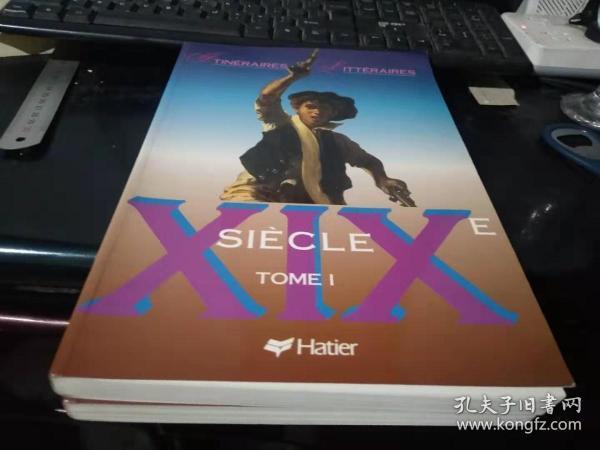 法文原版:XIXE SIECLE(一、二卷)(大开本软精装好品上百幅精美插图·是一部法国介绍司汤达、邦雅曼·贡斯当等法国文学家的作品)