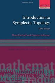 Introduction to Symplectic Topology (Oxford Graduate Texts in Mathematics)  英文原版 辛拓扑学简介(牛津大学数学研究生课本)辛拓扑学导论 概论