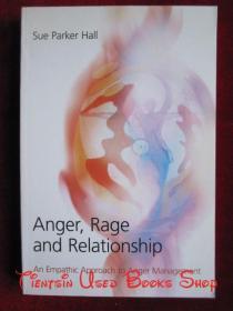Anger, Rage and Relationship: An Empathic Approach to Anger Management(英语原版 平装本)愤怒、暴怒和关系:愤怒管理的移情方法