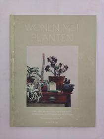 Wonen met planten: Alles over de nieuwste interieurtrend: vetplanten, luchtplanten en cactussen
