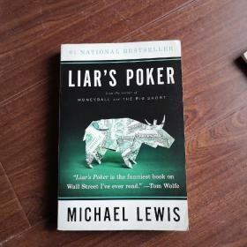 Liar`s Poker: Rising through the Wreckage on Wall Street by Michael Lewis 英文原版