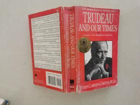 Trudeau and our times volume 1 :the magnificent obsession [特鲁东和我们的时代 卷1] 插图本