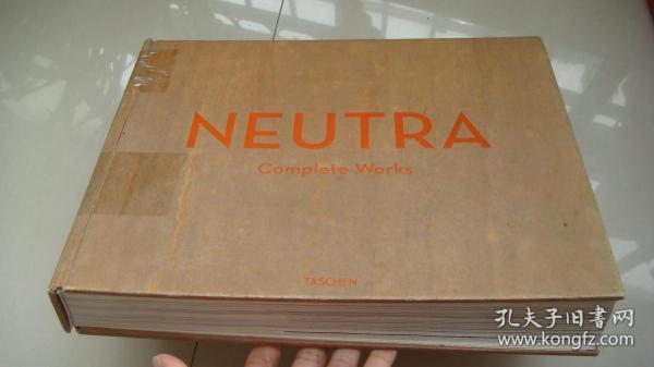 Neutra  (Complete works) < 建筑大师诺伊特拉(Neutra)全集>  英文,德文,法文三种语言对照版  精装小8开 厚5CM,重4KG