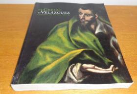 2手英文平装 El GRECO TO VELAZQUEZ: Art 西班牙绘画