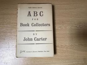 (私藏带护封)ABC for Book Collectors  卡特 《藏书指南》(藏书入门),董桥:那些年我们都在读卡特写的藏书指南和猎书琐忆。布面精装