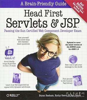 Head First Servlets and JSP: Passing the Sun Certified Web Component Developer Exam 英文原版
