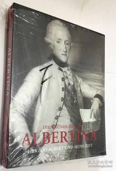 DIE GRUNDUNG DER ALBERTINA HERZOG ALBERT UND SEINE ZEIT    德语艺术画册