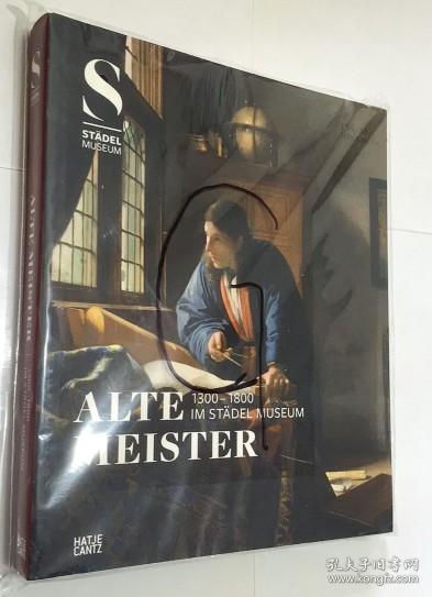 ALTE MEISTER 1300-1800 IM STADEL MUSEUM  博物馆中的大师1300-1800  艺术画册