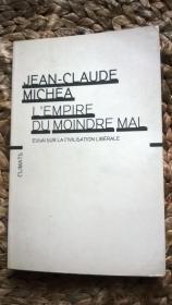 LEMPIRE DE MOINDRE MAI-ESSAI SUR LA CIVILISATION LIBéRALE