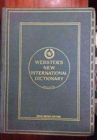 上书口刷金 圣经纸本 美国词典的鼻祖 百余年历史  辞典收藏与研究绝对精品《Webster\\\'s New International Dictionary》第一版 Indian paper,
