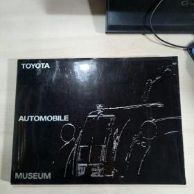 TOYOTA AUTOMOBILE MUSEUM(丰田汽车博物馆日英对照)【横16开全铜版画册 老汽车图片】