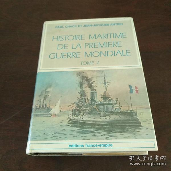 Histoire Maritime De La Premiere Guerre Mondial, Tome 2: Mediterranee (1914-1915)(法语原版)