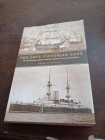 THE  LATE  VICTORIAN  NAVY维多利亚时代晚期海军