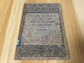 ROMAN  HISTORY   LITERATURE  AND   ANTIQUITIES【郑儒鍼教授赠书】罗马历史文献与古物