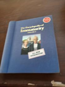 The Encyclopedia of Immaturity  volume2
