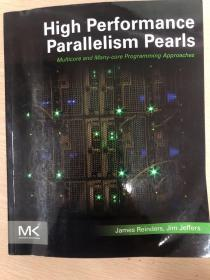 High Performance Parallelism Pearls, Multicore and Many-core Programming Approaches