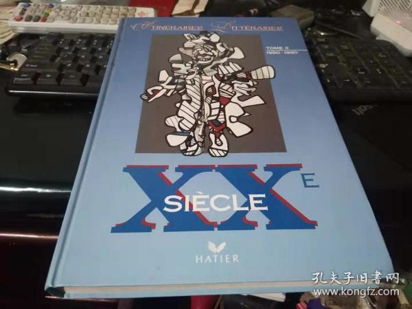 法文原版:XXE   SIECLE  TOME2(1900-1950)(大开本精装好品上百幅精美插图·应是一部法国介绍司汤达、邦雅曼·贡斯当等法国文学家的作品)