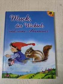 muck,del wichtel,und seine aeenteuel(外语儿童绘本:穆克,德尔威彻尔,和塞纳河)