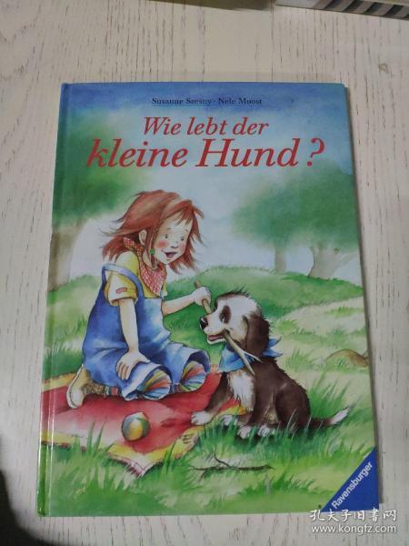 wie lebt der kleine hund(德语原版儿童绘本:小狗的生活)