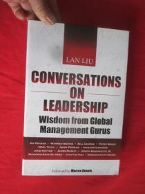 Conversations on Leadership: Wisdom from Global Management Gurus   (小16开,硬精装)  【详见图】