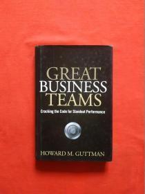 Great Business Teams: Cracking the Code for Standout Performance[强大的商业团队:杰出表现揭秘]原版英文书