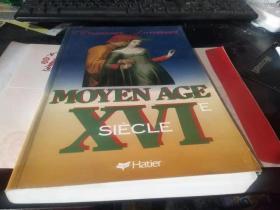法文原版:MOYEN  AGE  XVI  SIECLE(大开本软精装好品上百幅精美插图·应是一部法国介绍司汤达、邦雅曼·贡斯当等法国文学家的作品)