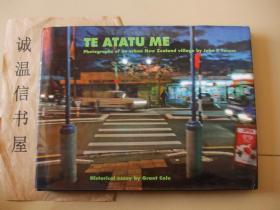 TE ATATU ME Photographs of an urban New Zealand village by John B Turner 【外文摄影 精装本】