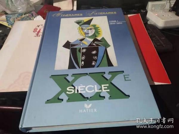 法文原版:XXE   SIECLE  TOME1(1900-1950)(大开本精装好品上百幅精美插图·应是一部法国介绍司汤达、邦雅曼·贡斯当等法国文学家的作品)