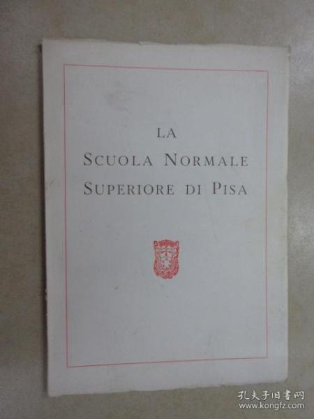 外文书; LA  SCUOLA  NORMALE  SUPERIORE  DI  PISA  共59页  详见图片