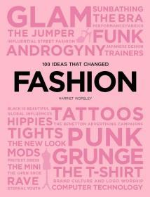 100 Ideas That Changed Fashion,100个改变时尚的想法