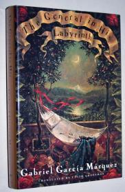 稀见!签名本!【包国际运费和关税】The General in His Labyrinth 1982,《迷宫中的将军》英文译本,1982年诺贝尔文学奖得主 Gabriel Garcia Marquez / 加夫列尔—加西亚—马尔克斯 (著),作者亲笔签名本,限量发行350本,珍贵外国文学参考资料 !如需更多实物图片,请与本人联系!