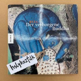Der verborgene Buddha,Hohlenmalereien in Turkestan (新疆古代佛教题材壁画)