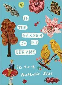 In the Garden of My Dreams: The Art of Nathalie Lété,在我梦想的花园:纳塔莉·莱特的艺术