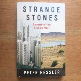 Strange Stones:Dispatches from East and West